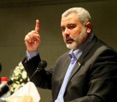هنية لاسرائيل: إما تنفيذ كل التفاهمات في غزة أو جولات من المواجهة
