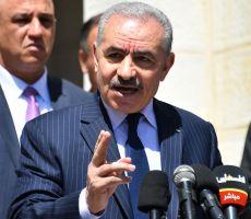 رئيس الحكومة الفلسطينية يدعو للتقشف: إستعدوا للأصعب ماليا وصحيا واعتمدوا على أنفسكم