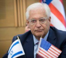 سفير أمريكا في إسرائيل: العرب لا يفهمون إلا لغة القوة