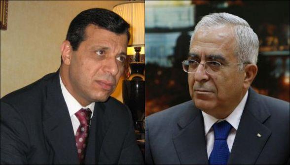 صحيفة:فياض لـ'السلطة' ودحلان لـ'فتح'