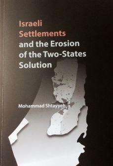 إصدار كتاب 'الاستيطان الإسرائيلي وتآكل حل الدولتين' لمحمد اشتية